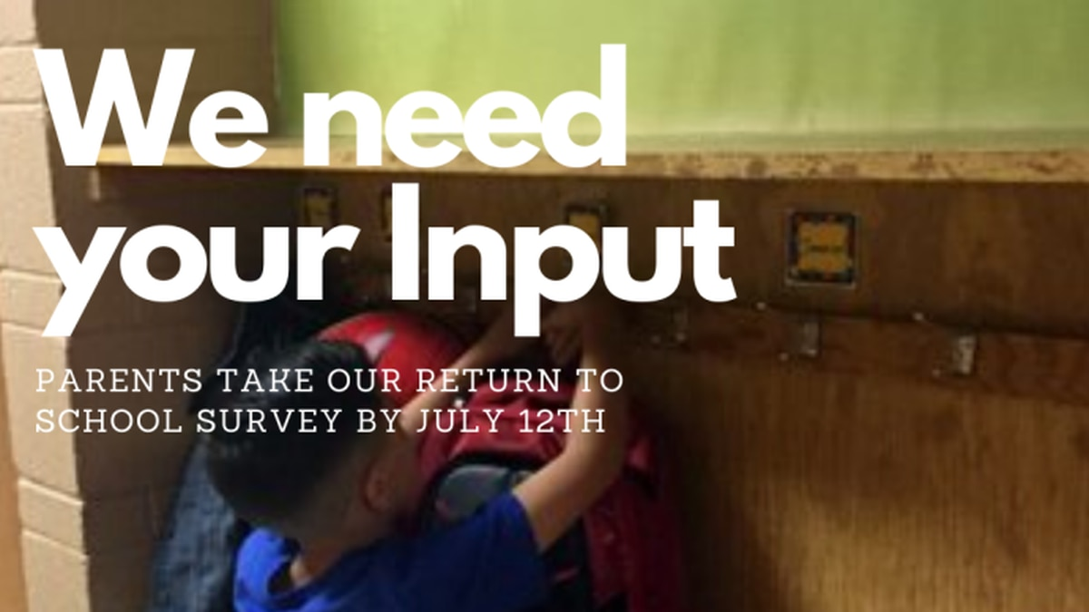 This short, anonymous survey has been designed to help the District understand what is most important to parents when we return to school in August.